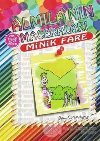Minik Fare - Almila'nın Maceraları