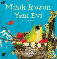 Minik Kuşun Yeni Evi Jo Empson