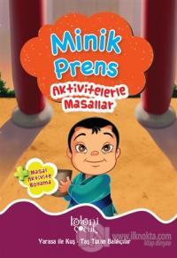 Minik Prens - Aktivitelerle Masallar