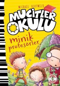 Minik Profesörler - Mucitler Okulu (Ciltli)