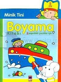 Minik Tini Boyama Kitabı 5 Yaşındaki Çocuklar İçin