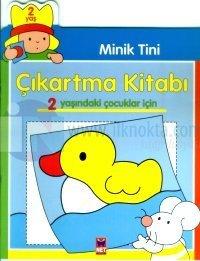 Minik Tini Çıkartma Kitabı 2 Yaşındaki Çocuklar İçin