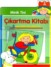 Minik Tini Çıkartma Kitabı 5 Yaşındaki Çocuklar İçin