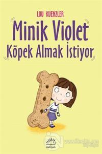 Minik Violet Köpek Almak İstiyor