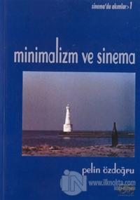 Minimalizm ve Sinema Sinema'da Akımlar 1