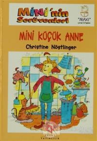 Mini'nin Serüvenleri 11 - Mini Küçük Anne (Ciltli)