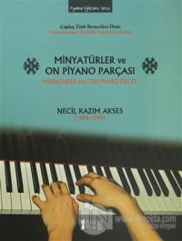 Minyatürler ve On Piyano Parçası / Miniatures and Ten Piano Pieces