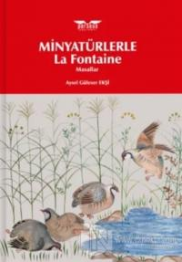 Minyatürlerle La Fontaine