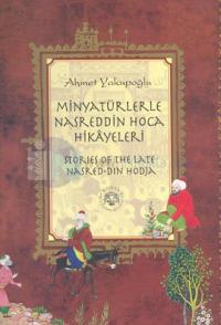 Minyatürlerle Nasreddin Hoca Hikayeleri