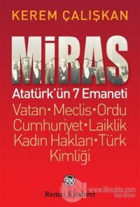 Miras: Atatürk'ün 7 Emaneti