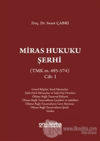 Miras Hukuku Şerhi Cilt 1 (Ciltli)
