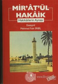 Mir'at'ül Hakaik (Ciltli)