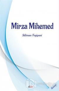 Mirza Mihemed
