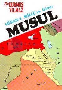 Misak-ı Milli'ye Göre Musul