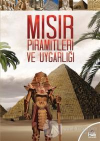 Mısır Piramitleri ve Uygarlığı