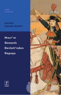 Mısır'ın Osmanlı Devleti'nden Kopuşu