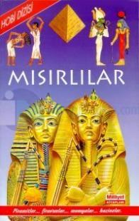 Mısırlılar Piramitler... Firavunlar... Mumyalar... Hazineler...