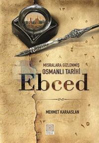 Mısralara Gizlenmiş Osmanlı Tarihi - Ebced