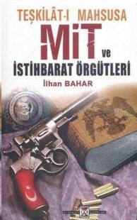 Teşkilat-ı Mahsusa, MİT ve İstihbarat Örgütleri