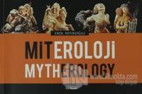 Miteroloji / Mytherology