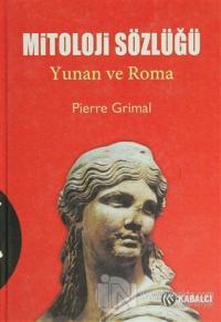 Mitoloji Sözlüğü %70 indirimli Pierre Grimal