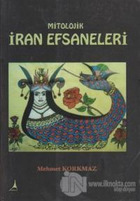 Mitolojik İran Efsaneleri