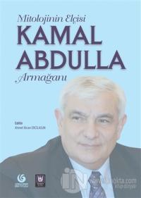 Mitolojinin Elçisi Kamal Abdulla Armağanı