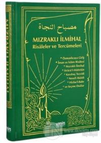 Mızraklı İlmihal Risaleler ve Tercümeleri (Yeşil Kapak) (Ciltli)