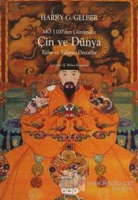 MÖ 1100'den Günümüze Çin ve Dünya