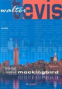Mockingbird-Ağaçların Bittiği Yerde Yalnız Taklitçi Kuş Öter