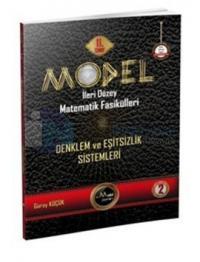 Model İleri Düzey Matematik Fasikülleri 11. Sınıf Denklem ve Eşitsizlik Sistemleri