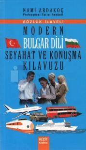 Modern Bulgar Dili Seyahat ve Konuşma Kılavuzu