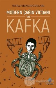 Modern Çağın Vicdanı ve Kafka