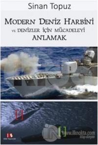 Modern Deniz Harbini ve Denizler İçin Mücadeleyi Anlamak