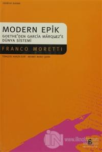 Modern Epik Goethe'den Garcia Marquez'e Dünya Sistemi