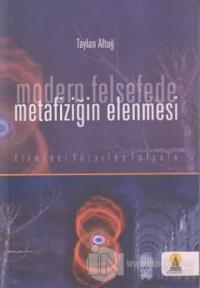 Modern Felsefede Metafiziğin Elenmesi