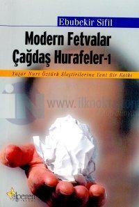 Modern Fetvalar Çağdaş Hurafeler 1 Yaşar Nuri Öztürk Eleştirilerine Yeni Bir Katkı