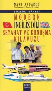 Modern İngiliz Dili Seyahat ve Konuşma Kılavuzu