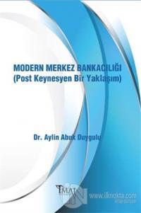 Modern Merkez Bankacılığı (Post Keynesyen Bir Yaklaşım)