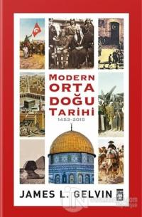 Modern Ortadoğu Tarihi (1453-2015) (Ciltli)