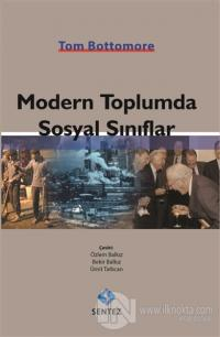 Modern Toplumda Sosyal Sınıflar Tom Bottomore
