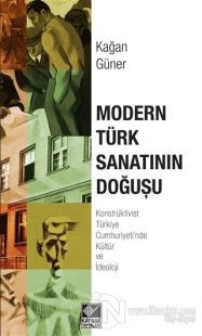Modern Türk Sanatının Doğuşu %25 indirimli Kağan Güner