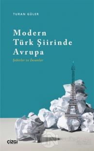 Modern Türk Şiirinde Avrupa (Şehirler ve İnsanlar)