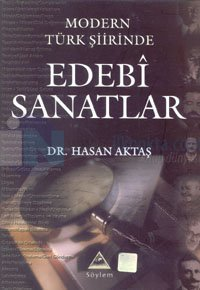 Modern Türk Şiirinde Edebi Sanatlar