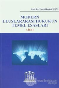 Modern Uluslararası Hukukun Temel Esasları (2 Cilt Takım)