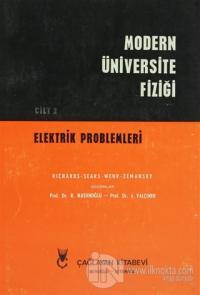 Modern Üniversite Fiziği Cilt: 2 Elektrik Problemleri