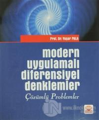 Modern Uygulamalı Diferensiyel Denklemler - Çözümlü Problemler
