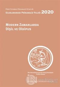 Modern Zamanlarda Dişil ve Oidipus