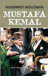 Modernist Müslüman Mustafa Kemal