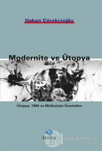 Modernite ve Ütopya